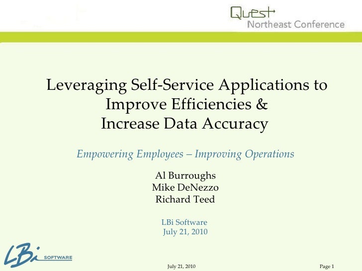Leveraging Self-Service Applications to Improve Efficiencies & Increase Data Accuracy  Empowering Employees – Improving O...