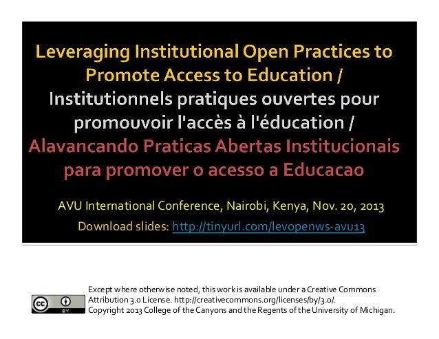 1    AVU  International  Conference,  Nairobi,  Kenya,  Nov.  20,  2013   Download  slides:  http://...
