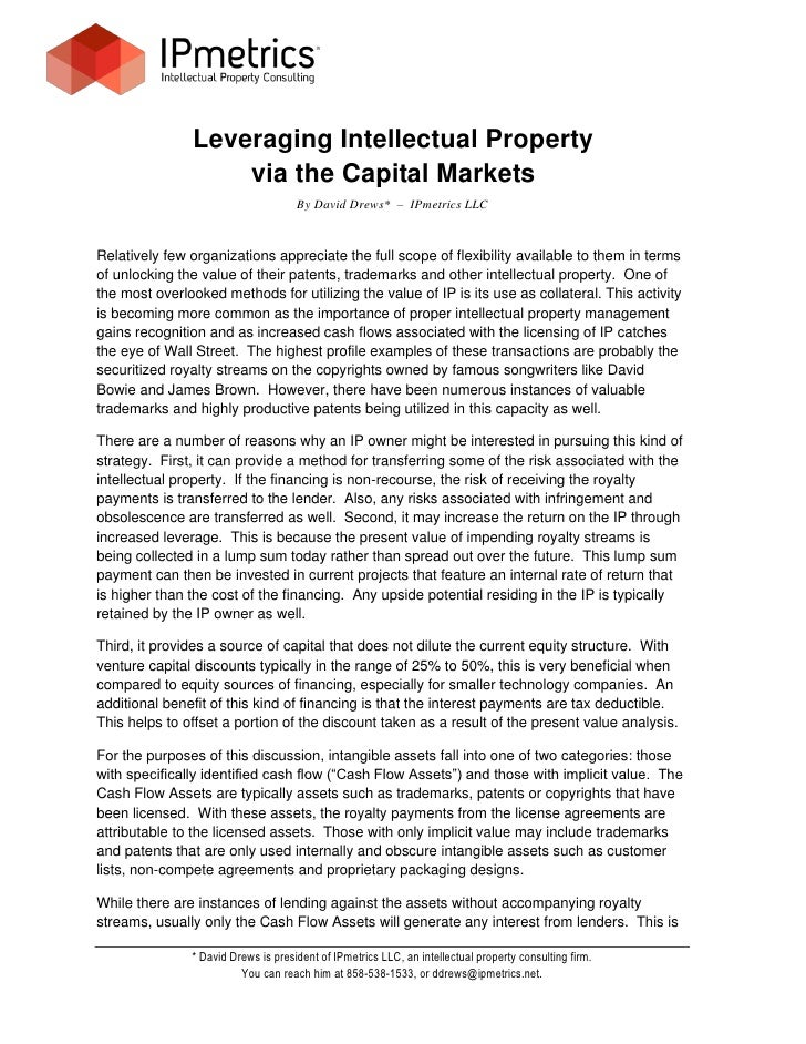 Leveraging Intellectual Property                    via the Capital Markets                                      By David ...