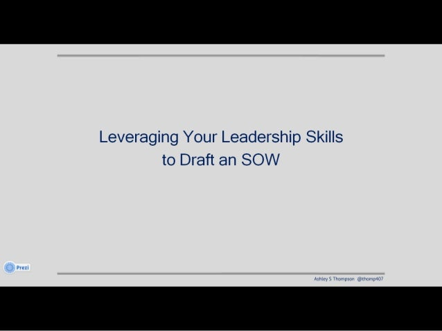 Leveraging leadership skills to draft an sow