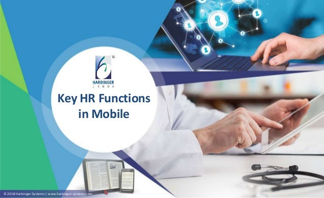 © 2018 Harbinger Systems | www.harbinger-systems.com Key HR Functions in Mobile