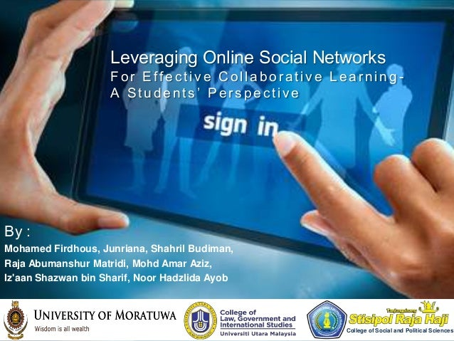 Leveraging Online Social Networks                    For Effective Collaborative Learning -                    A Students'...