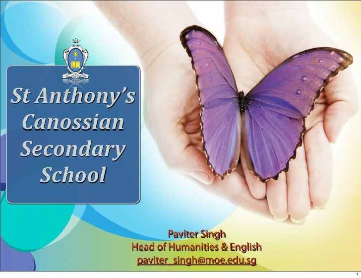 St Anthony's   Canossian   Secondary     School                      Paviter Singh             Head of Humanities & Englis...