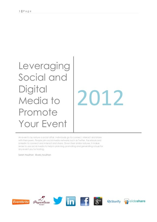 1|P ageLeveragingSocial andDigitalMedia toPromote                                                         2012Your EventAn...