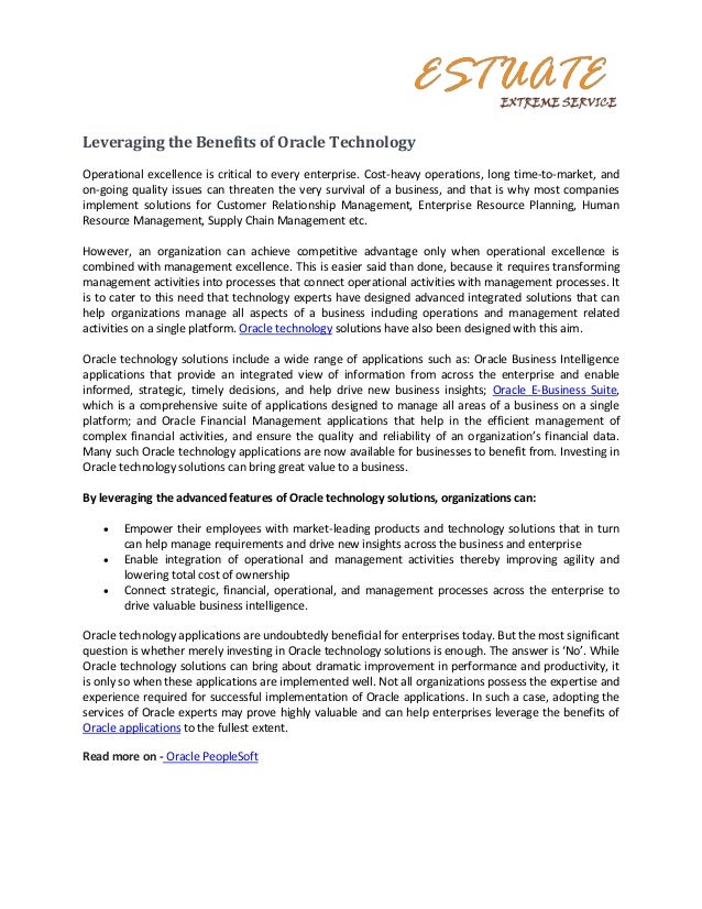 Leveraging the Benefits of Oracle TechnologyOperational excellence is critical to every enterprise. Cost-heavy operations,...