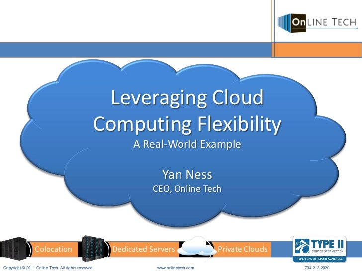 Leveraging Cloud                                                    Computing Flexibility                                 ...
