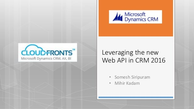 Leveraging the new Web API in CRM 2016