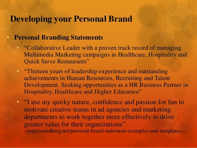 Leveraging your network for career search success by akilah charlemag formulate your branding statement be authentic be specific be consistent 4 developing your personal maxwellsz