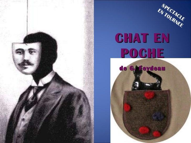CHAT EN POCHE de G. Feydeau SPECTACLE EN TOURNEE