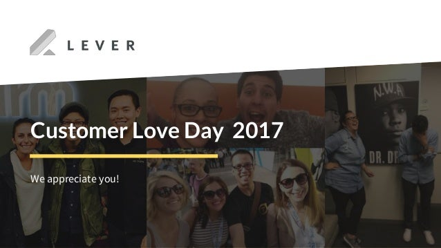 We appreciate you! Customer Love Day 2017