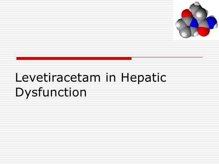 Levetiracetam in Hepatic Dysfunction
