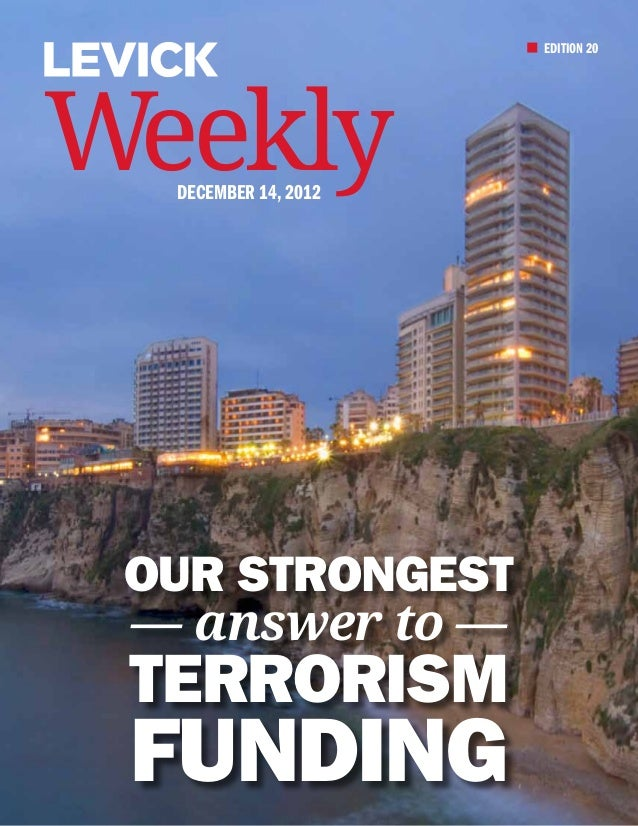 EDITION 20Weekly  December 14, 2012 Our Strongest — answer to — Terrorism Funding
