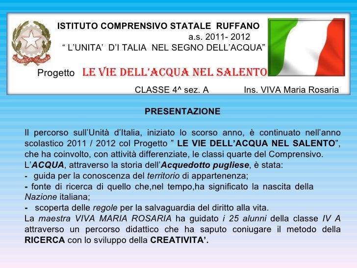 """ISTITUTO COMPRENSIVO STATALE RUFFANO                                     a.s. 2011- 2012         """" L'UNITA' D'I TALIA NEL ..."""
