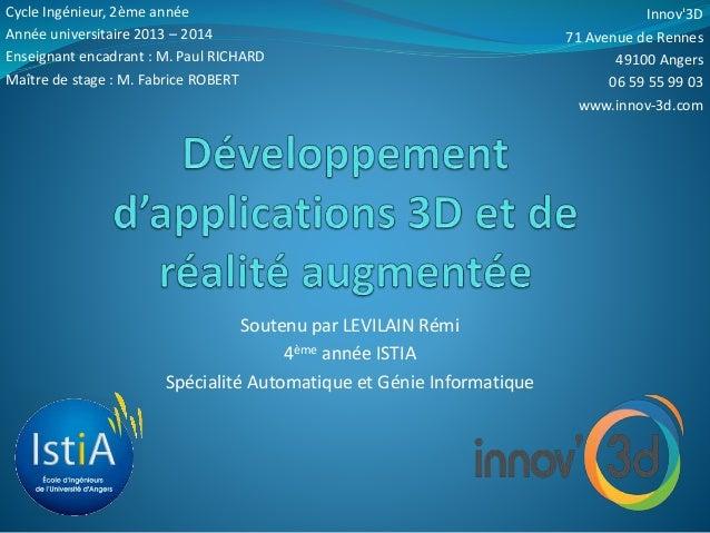 Innov'3D  71 Avenue de Rennes  49100 Angers  06 59 55 99 03  www.innov-3d.com  Cycle Ingénieur, 2ème année  Année universi...
