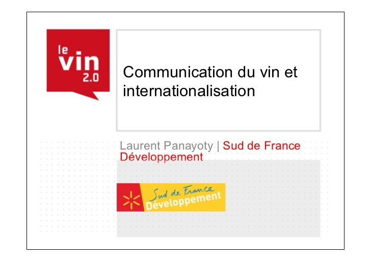 Communication du vin etinternationalisationLaurent Panayoty | Sud de FranceDéveloppement
