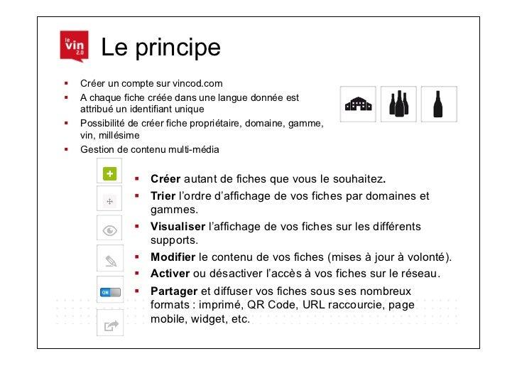 Le principe Créer un compte sur vincod.com A chaque fiche créée dans une langue donnée est   attribué un identifiant u...