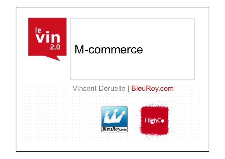 M-commerceVincent Deruelle | BleuRoy.com