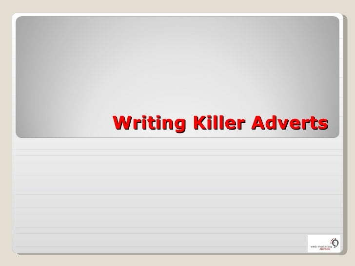Writing Killer Adverts