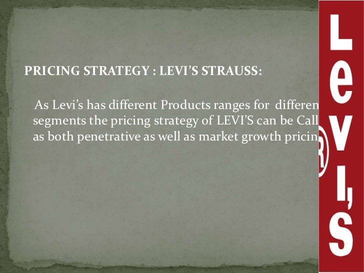segmentation in levis Market segmentation is a fundamental aspect of advertising to levi's jeans and every company that is on business when levi's executives lost sight of the market segmentation that launched.