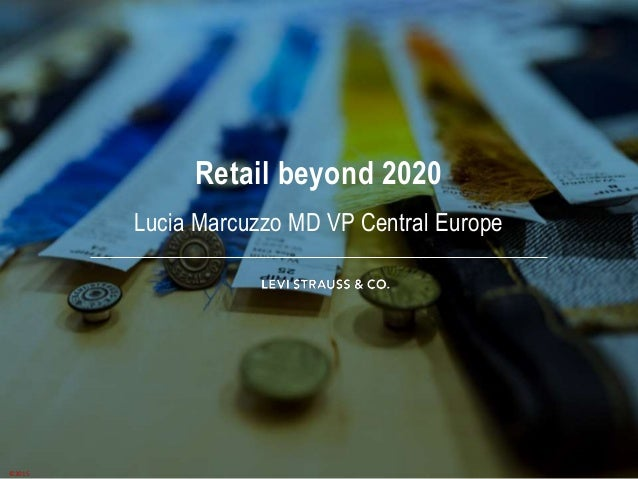 Retail beyond 2020 Lucia Marcuzzo MD VP Central Europe ©2015