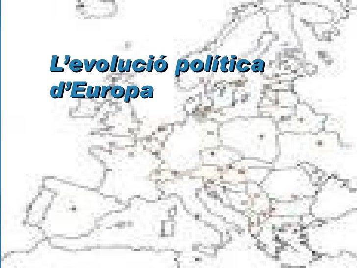 L'evolució política d'Europa