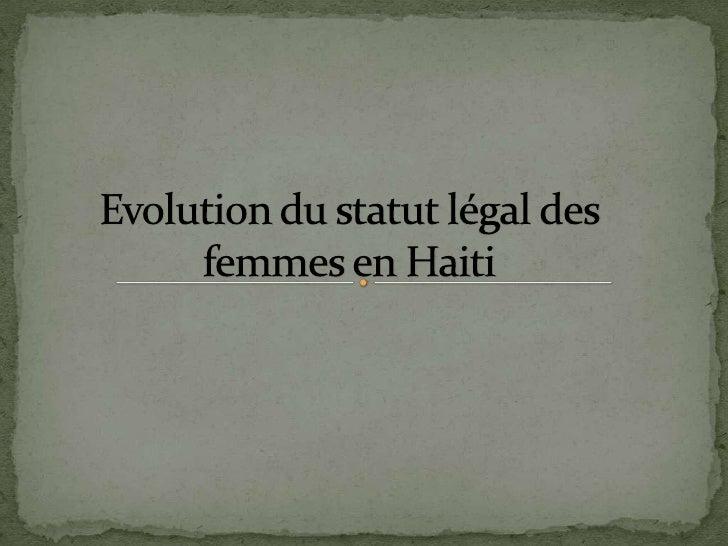 """     Une absence discriminatoire dans la constitution de    1805: """" personne ne peut être haïtien s'il n'est un bon père,..."""