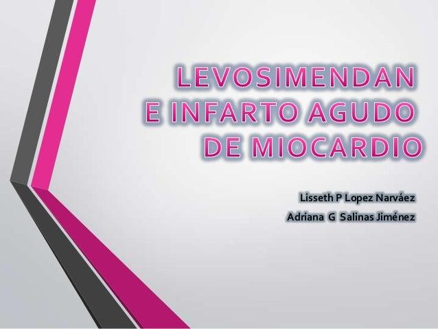 Lisseth P Lopez NarváezAdriana G Salinas Jiménez