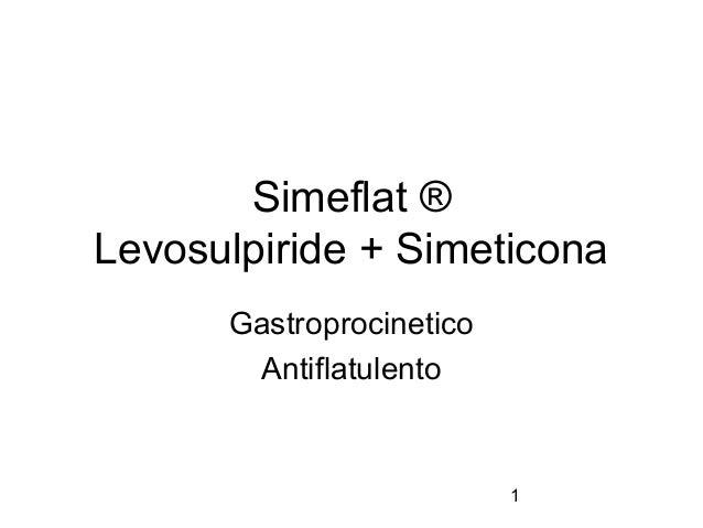 1Simeflat ®Levosulpiride + SimeticonaGastroprocineticoAntiflatulento