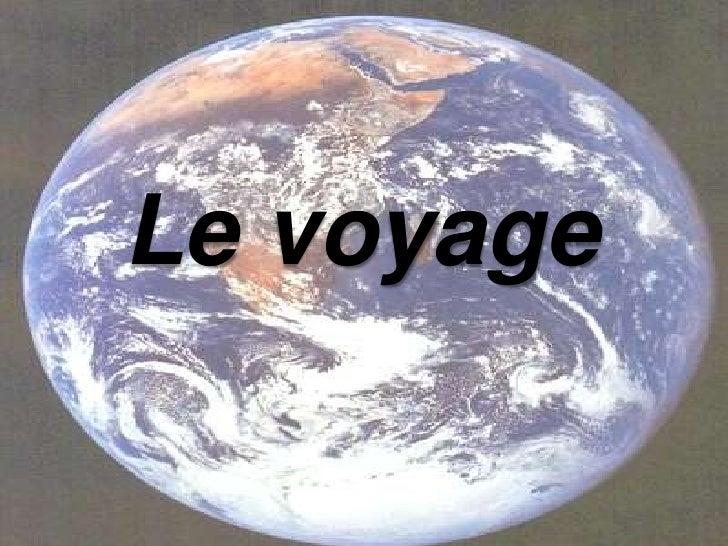 Le voyage<br />