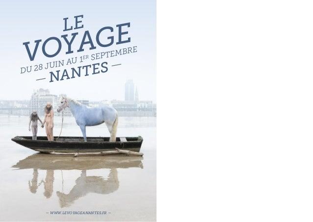 levoyageDu 28 juin au 1er septembre—nantes—— www.levoyageanantes.fr —