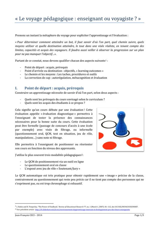 Jean-François CECI – 2014 Page 1/3 « Le voyage pédagogique : enseignant ou voyagiste ? » Prenons un instant la métaphore ...