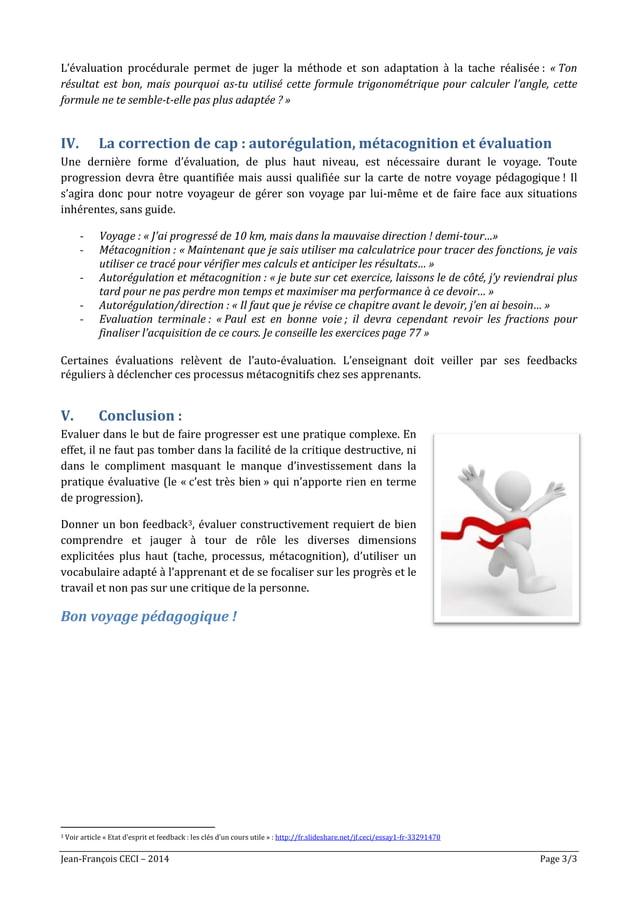 Jean-François CECI – 2014 Page 3/3 L'évaluation procédurale permet de juger la méthode et son adaptation à la tache réalis...