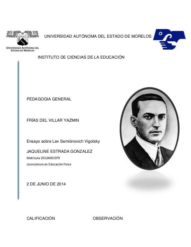 UNIVERSIDAD AUTÓNOMA DEL ESTADO DE MORELOS INSTITUTO DE CIENCIAS DE LA EDUCACIÓN PEDAGOGIA GENERAL FRÍAS DEL VILLAR YAZMIN...