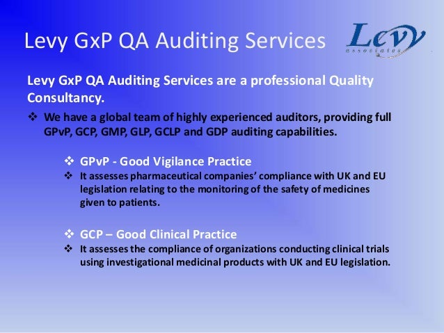 Levy GxP QA Auditing ServicesLevy GxP QA Auditing Services are a professional QualityConsultancy. We have a global team o...