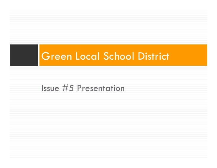 Green Local School District  Issue #5 Presentation