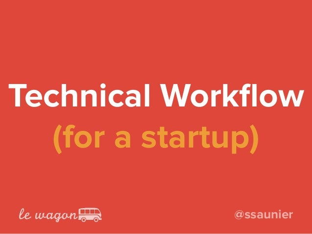 Technical Workflow