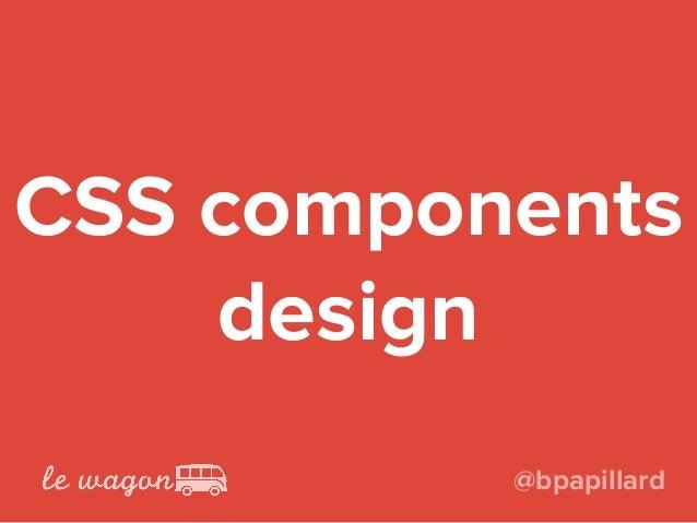 CSS components design @bpapillard