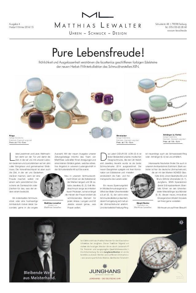Schusterstr. 48 | 79098 Freiburg  Tel. 0761/55 65 28 60  www.m-lewalter.de  Ausgabe 4  Herbst | Winter 2014/15  Pure Leben...