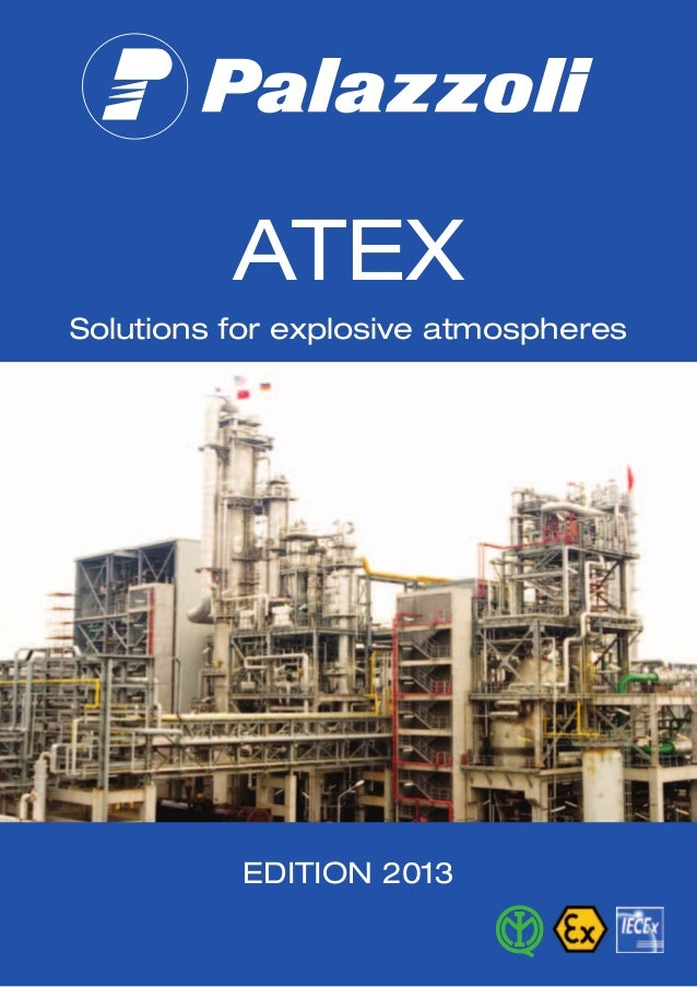 ATEXSolutions for explosive atmospheresEDITION 2013