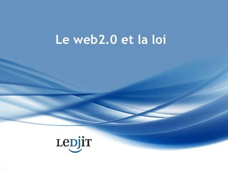 Le web2.0 et la loi<br />