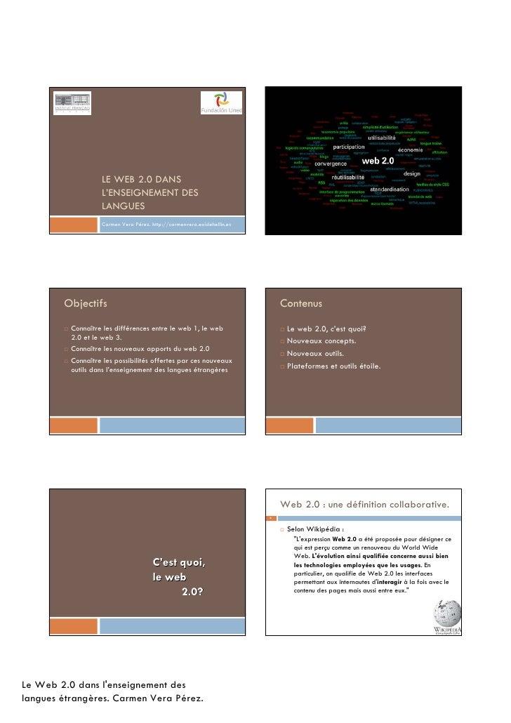LE WEB 2.0 DANS                    L'ENSEIGNEMENT DES                    LANGUES                    Carmen Vera Pérez. htt...