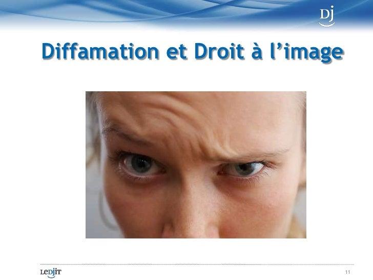 Diffamation et Droit à l'image<br />11<br />