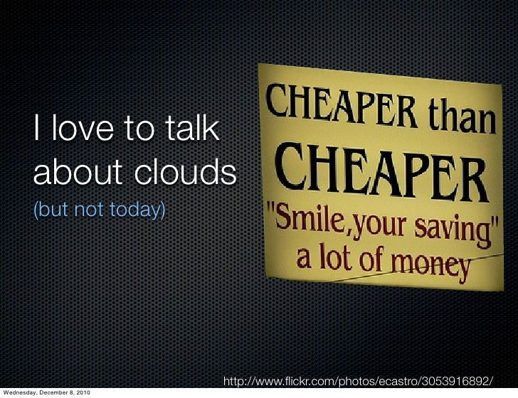 I love to talk         about clouds         (but not today)                              http://www.flickr.com/photos/ecast...