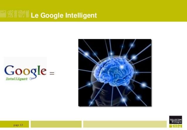 Le Google Intelligent  =  page 13