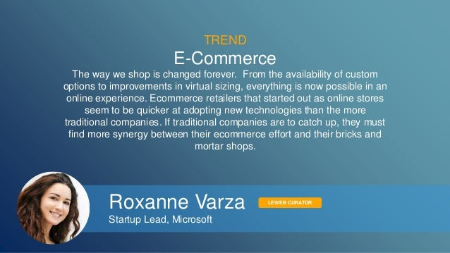 TREND  E-Commerce  The way we shop is changed forever. From the availability of custom  options to improvements in virtual...
