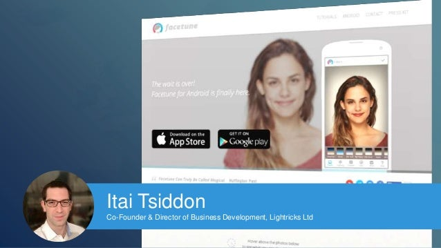 Itai Tsiddon  Co-Founder & Director of Business Development, Lightricks Ltd