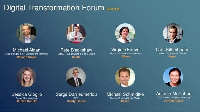 Digital Transformation Forum BRANDS  Michael Aidan  Head of Digital & VP Digital Brand Platforms  Danone Group  Pete Black...