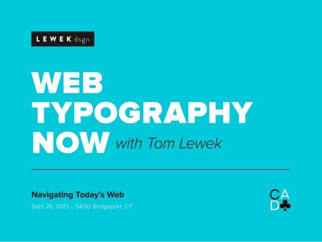 Web Typography Now