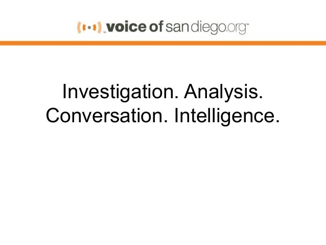 Investigation. Analysis. Conversation. Intelligence.