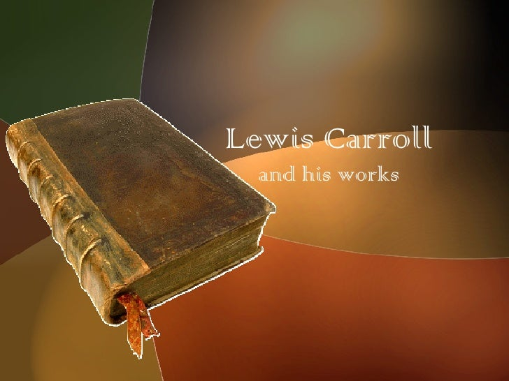 Lewis Carroll and his works